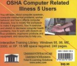 OSHA Computer Related Illness, 5 Users