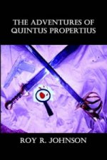 Adventures of Quintus Propertius