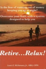 Retire... Relax
