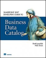 SharePoint 2007 Developer's Guide to Business Data Catalog