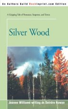 Silver Wood