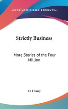 STRICTLY BUSINESS: MORE STORIES OF THE F