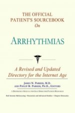 Official Patient's Sourcebook on Arrhythmias
