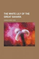 White Lily of the Great Sahara