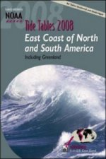 Tide Tables 2008: East Coast Fof N. and S. America