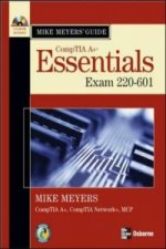 Mike Meyers' A+ Guide: Essentials