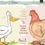 Lucky the Plucky Duck and Erica the Picky Chicken