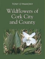 Wildflowers of Cork City and County
