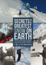SECRETS OF GREATEST SNOW ON EARTH