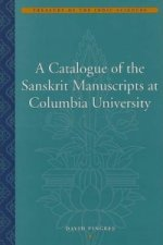 Catalogue of the Sanskrit Manuscripts at Columbia University