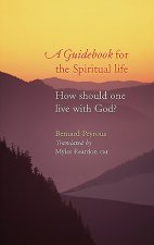 Guidebook for the Spiritual Life