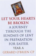 Let Your Hearts be Broken