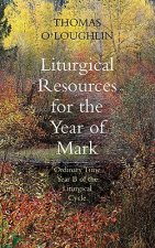 Liturgical Resources for Mark's Year