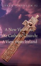 New Vision for the Catholic Church