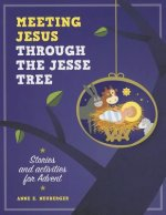 Meeting Jesus Through the Jesse Tree