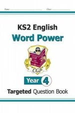 KS2 English Targeted Question Book: Word Power - Year 4