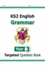 KS2 English Targeted Question Book: Grammar - Year 3