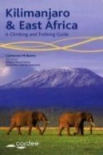 Kilimanjaro and East Africa - A Climbing and Trekking Guide