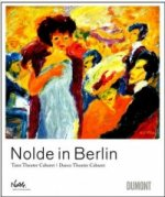 Nolde in Berlin
