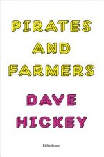 Pirates and Farmers: Essays on the Frontiers of Art