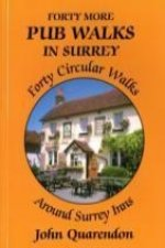 Forty More Pub Walks in Surrey