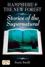 Hampshire and the New Forest Stories of the Supernatural