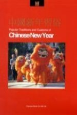 Popular Traditions and Customs of Chinese New Year