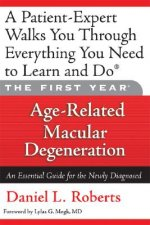 First Year: Age-Related Macular Degeneration