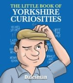 Little Book of Yorkshire Curiosities