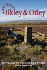 Walks Around Ilkley and Otley