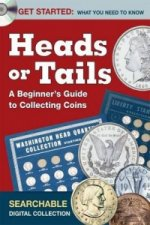 Heads or Tails - A Beginner's Guide to Collecting Coins