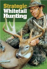 Strategic Whitetail Hunting