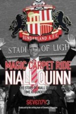Magic Carpet Ride - the Story of Niall Quinn's Time at Sunderland AFC
