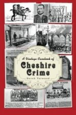 Vintage Casebook of Cheshire Crime