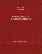 Collected Works of J.Krishnamurti  - Volume XI 1958-1960