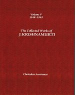 Collected Works of J.Krishnamurti  - Volume V 1948-1949