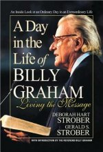 Day in the Life of Billy Graham