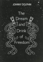 Dream & Drink of Freedom