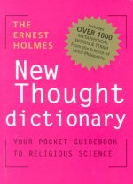 Ernest Holmes New Thought Dictionary