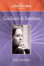 Findhorn Book of Guidance and Intuition