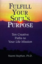 Fulfill Your Soul's Purpose