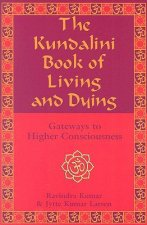 Kundalini Book of Living and Dying