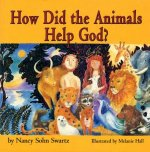 How Did the Animals Help God?