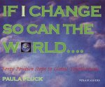 If I Change, So Can the World
