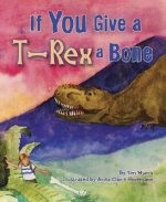 If You Give T-Rex a Bone