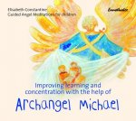 Improving Learning and Concentration with the Help of Archangel Michael
