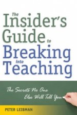 Insider's Guide to Breaking into Teaching