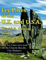 Ley Lines of the U.K. and the U.S.A.