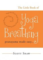 Little Book of Yoga Breathing