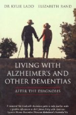 Living with Alzheimers and Other Dementias